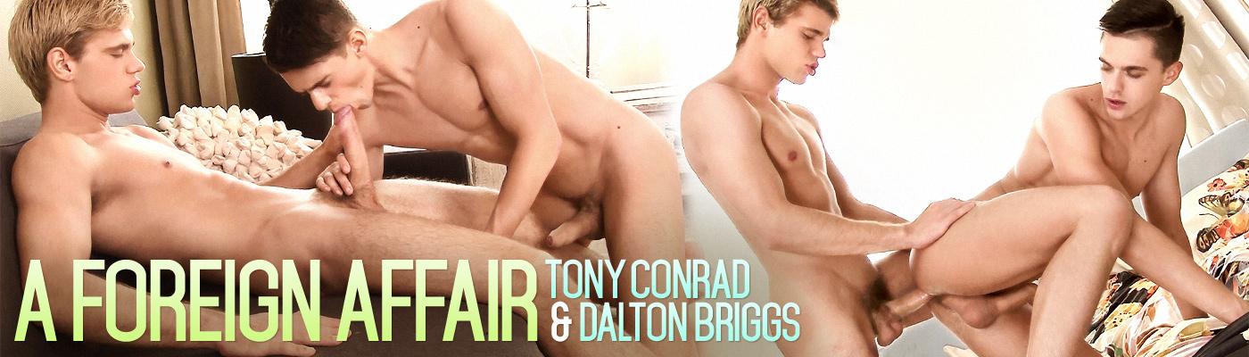 A Foreign Affair… Dalton Briggs fucks Tony Conrad