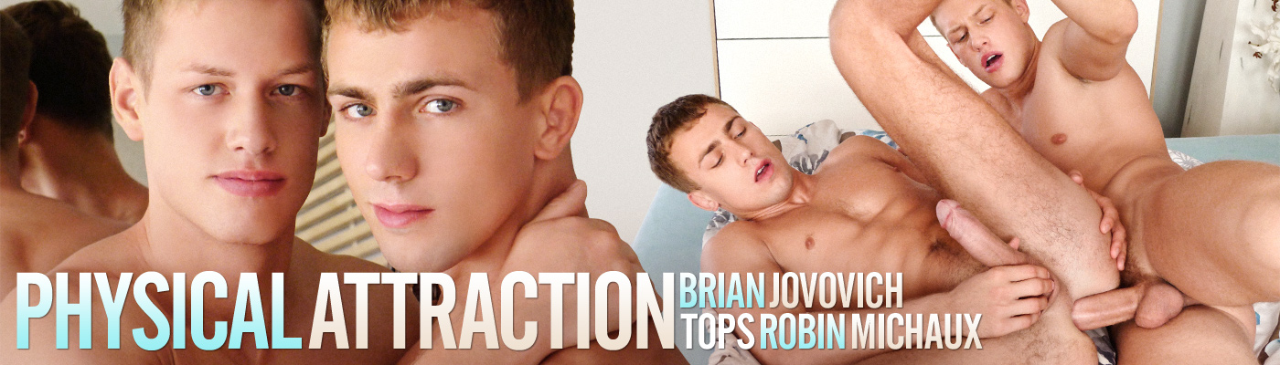 Physical Attraction… Brian Jovovich tops Robin Michaux