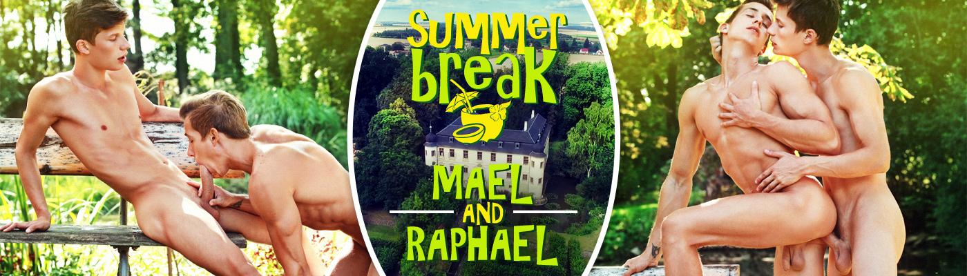 SUMMER BREAK… Raphael Nyon & Mael Gauthier
