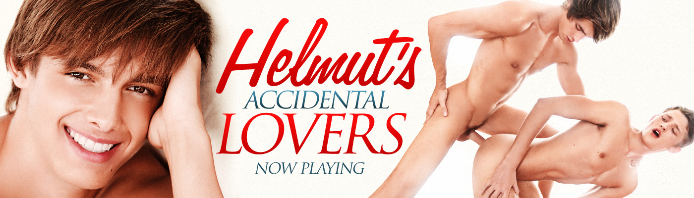 HELMUT'S ACCIDENTAL LOVERS…
