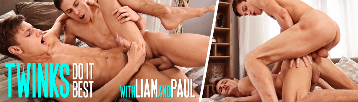 TWINKS DO IT BEST with LIAM & PAUL