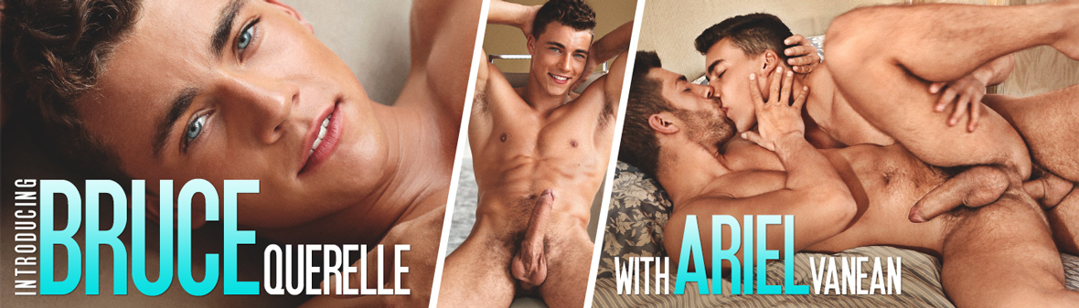 INTRODUCING BRUCE QUERELLE…in scene with ARIEL VANEAN