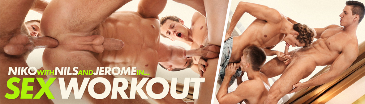 SEX WORKOUT with NIKO, NILS & JEROME