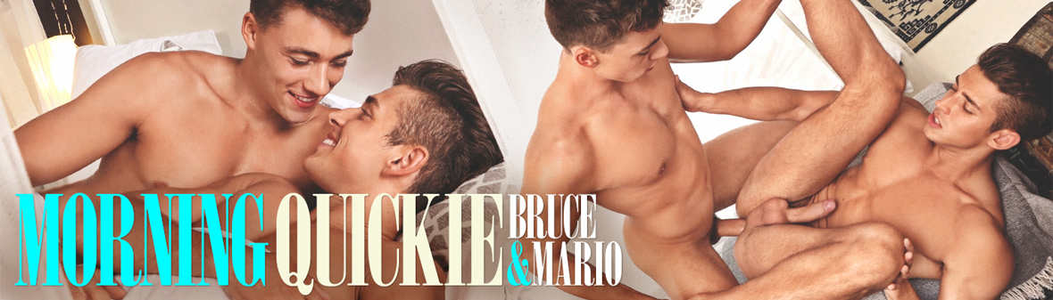 MORNING QUICKIE.... BRUCE & MARIO
