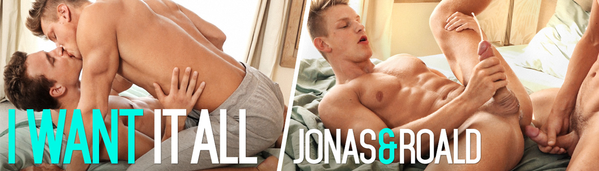 I WANT IT ALL with ROALD & JONAS